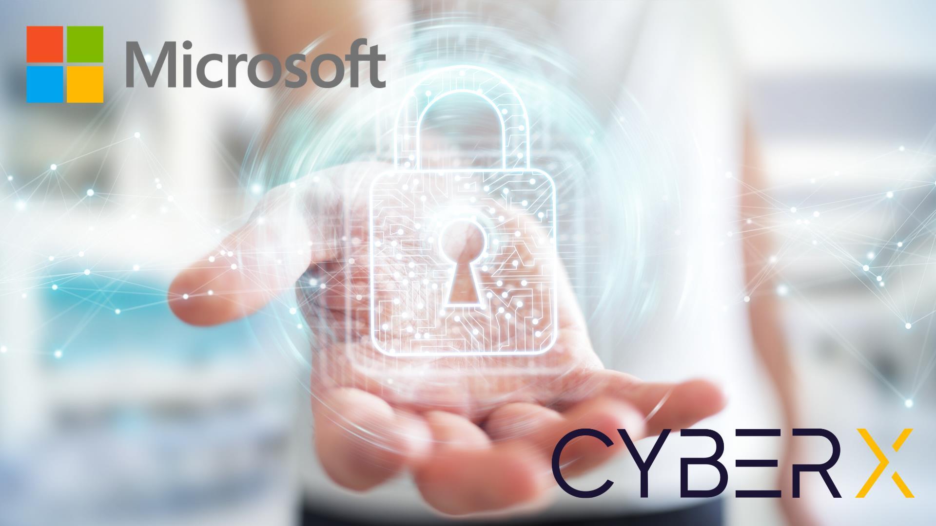 CyberX Artık Bir Microsoft Şirketi