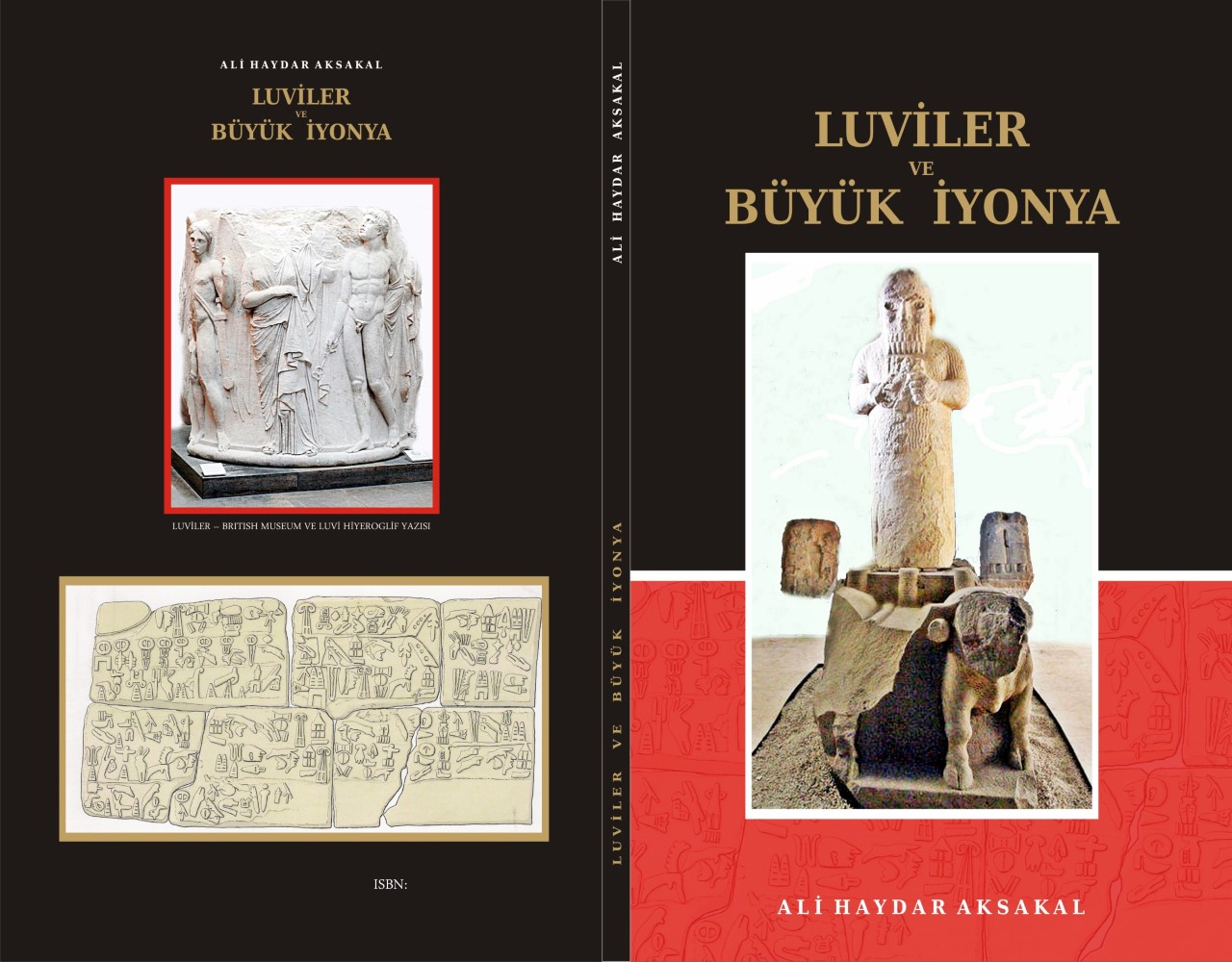 Ali Haydar Aksakal' ın, 'Luviler ve Büyük İyonya' kitabı yayımlandı