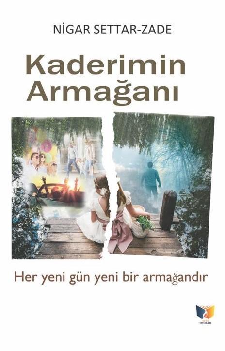 """Nigar Settarzade""""nin, """"Kaderimin Armağanı"""" isimli kitabı çıktı."""