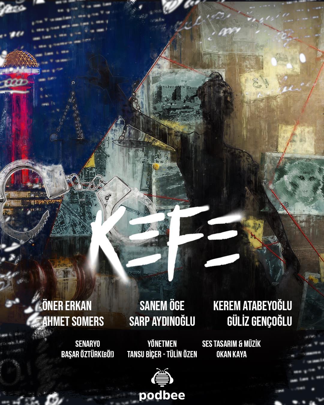 KEFE Podcast Dizisi Yayında