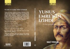 Naci Yengin: 'Yunus Emre' nin İzinde'