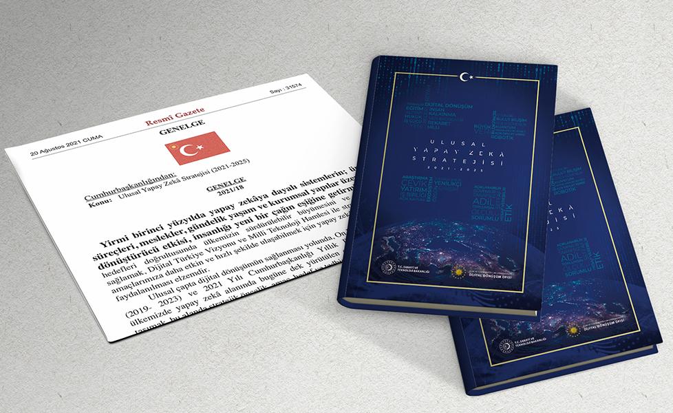 Türkiye'nin Ulusal Yapay Zekâ Stratejisinin yol haritası yayınlandı